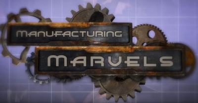 Manufacturing Marvels